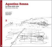 Agostino Renna. La forma della città