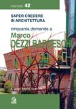 Cinquanta domande a Marco Dezzi Bardeschi