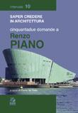 Cinquantadue domande a Renzo Piano