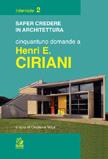 Cinquantuno domande a Henri E. Ciriani