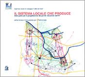Il sistema locale che produce