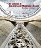 La Basilica di San Giovanni Maggiore a Napoli
