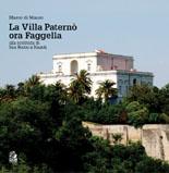 La Villa Paternò ora Faggella