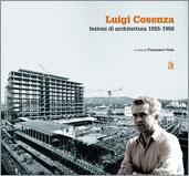 Luigi Cosenza: lezioni di architettura 1955-1956