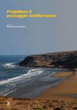 Progettare il paesaggio mediterraneo