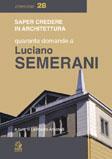 Quaranta domande a Luciano Semerani