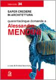 Quarantacinque domande a Alessandro Mendini