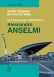 Quarantaquattro domande a Alessandro Anselmi