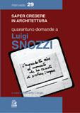 Quarantuno domande a Luigi Snozzi