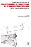 Strategie integrate per la progettazione e produzione di strutture temporanee per le emergenze insediative