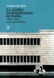 La civiltà architettonica in Italia 1900-1944
