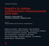Napoli e la cultura architettonica internazionale 1974-1991