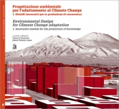 Progettazione ambientale per l'adattamento al Climate Change / Environmental design for Climate Change adaptation